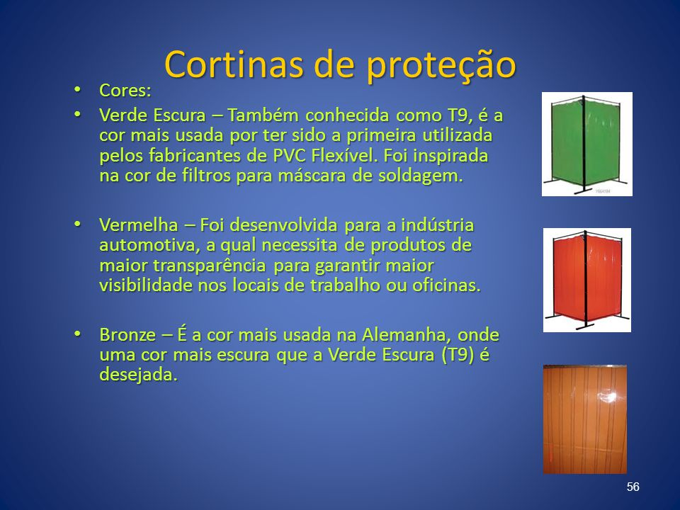 Cortinas de proteção Cores: