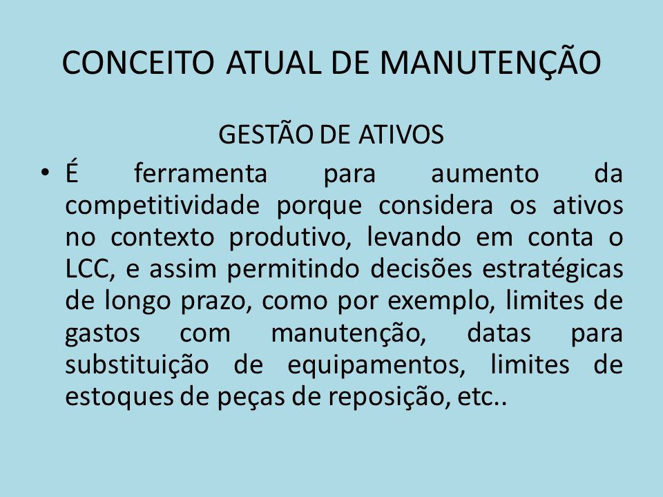CONCEITO ATUAL DE MANUTENÇÃO