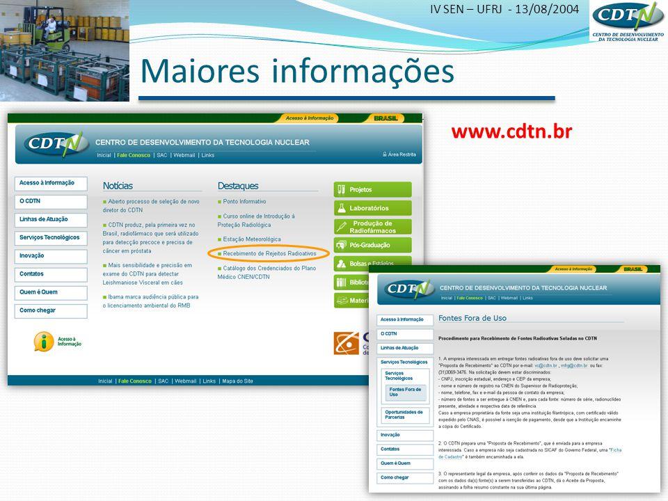 Maiores informações www.cdtn.br