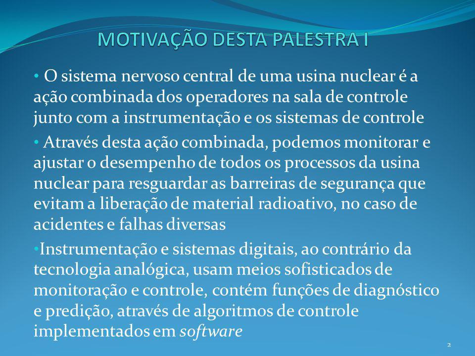 MOTIVAÇÃO DESTA PALESTRA I