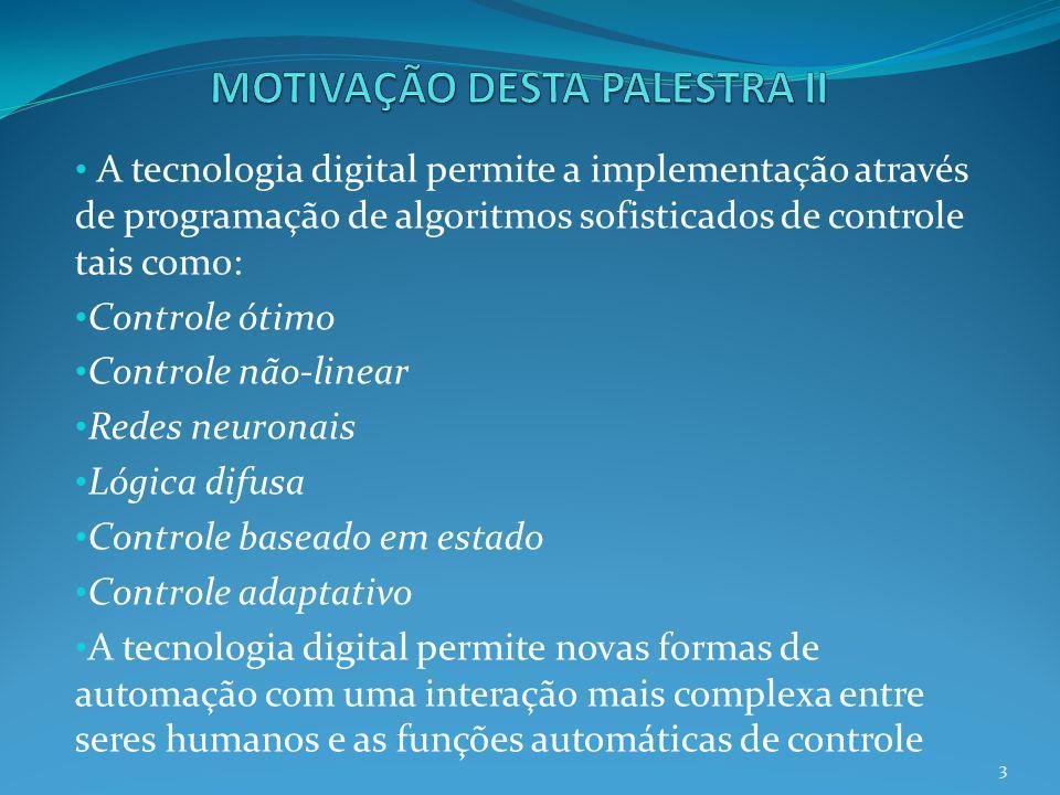 MOTIVAÇÃO DESTA PALESTRA II