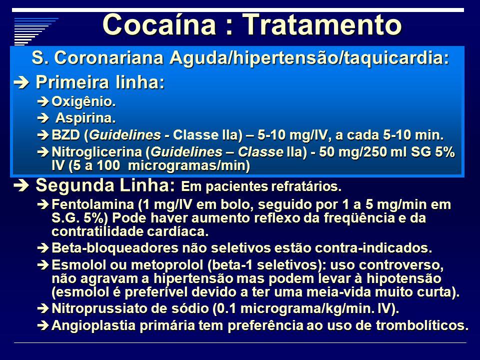 S. Coronariana Aguda/hipertensão/taquicardia: