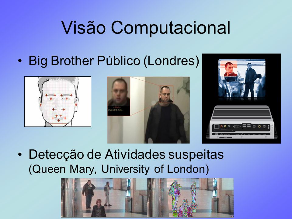 Visão Computacional Big Brother Público (Londres)