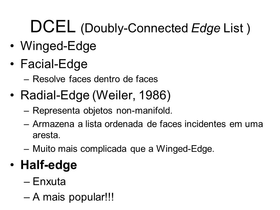 DCEL (Doubly-Connected Edge List )