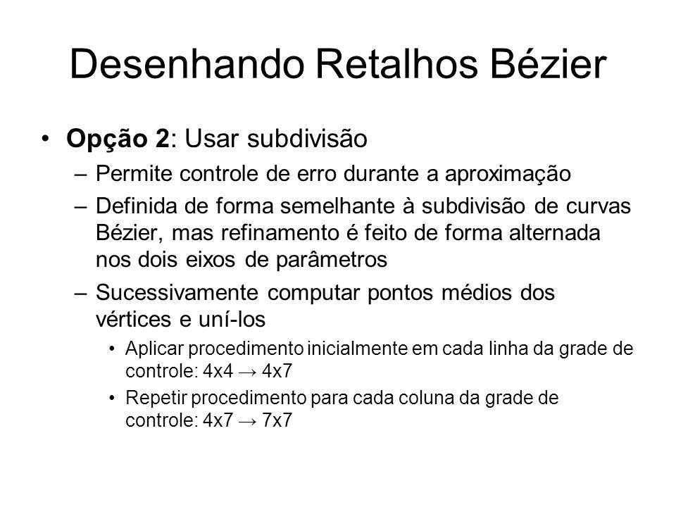 Desenhando Retalhos Bézier