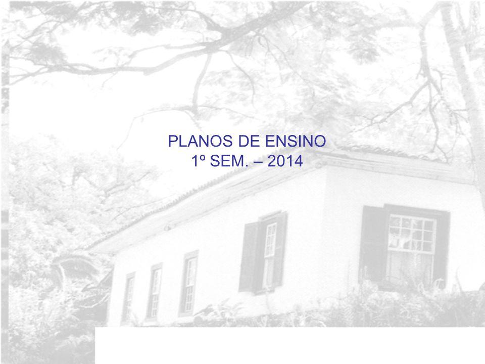 PLANOS DE ENSINO 1º SEM. – 2014
