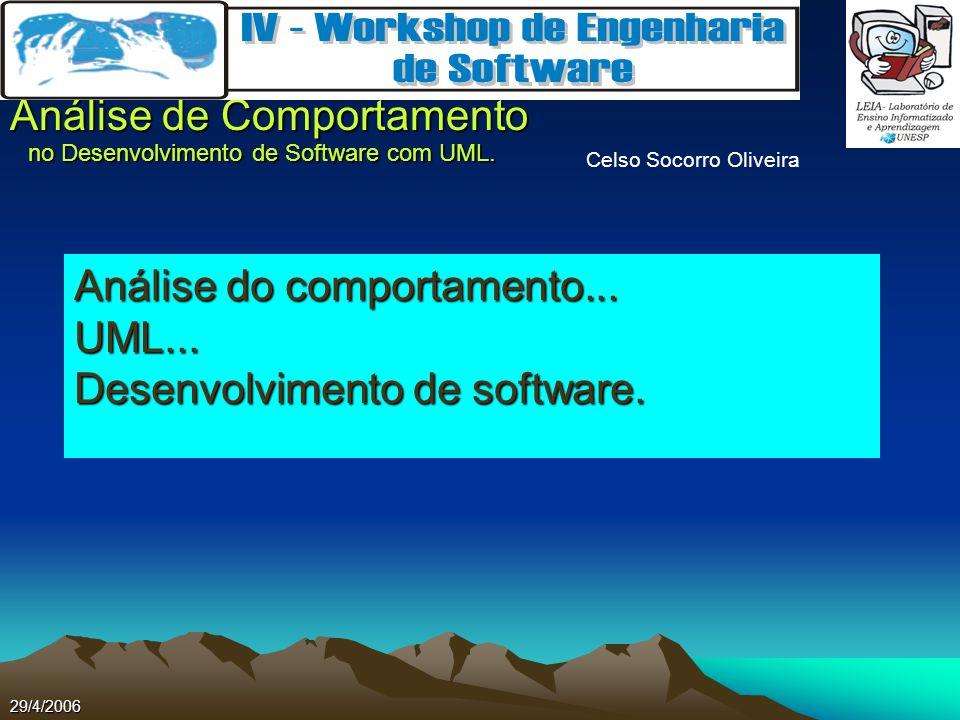 Análise do comportamento... UML... Desenvolvimento de software.