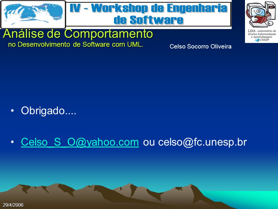 Celso_S_O@yahoo.com ou celso@fc.unesp.br