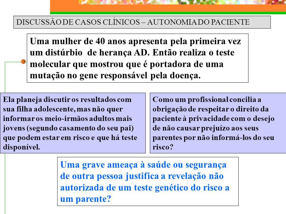 DISCUSSÃO DE CASOS CLÍNICOS – AUTONOMIA DO PACIENTE