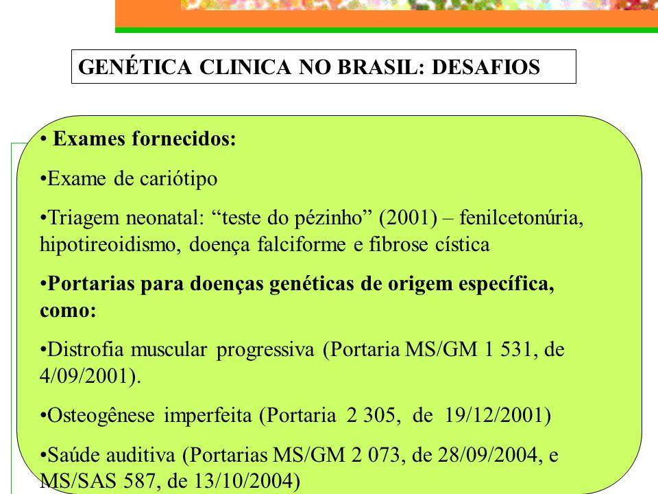 GENÉTICA CLINICA NO BRASIL: DESAFIOS