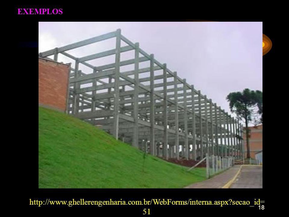 EXEMPLOS http://www.ghellerengenharia.com.br/WebForms/interna.aspx secao_id=51