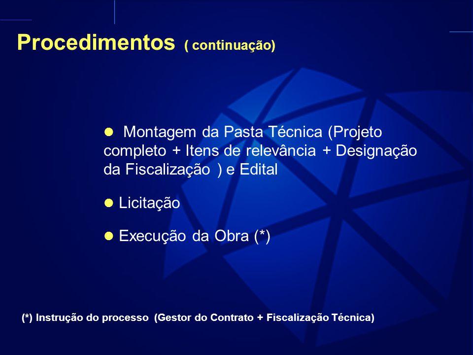 Procedimentos ( continuação)