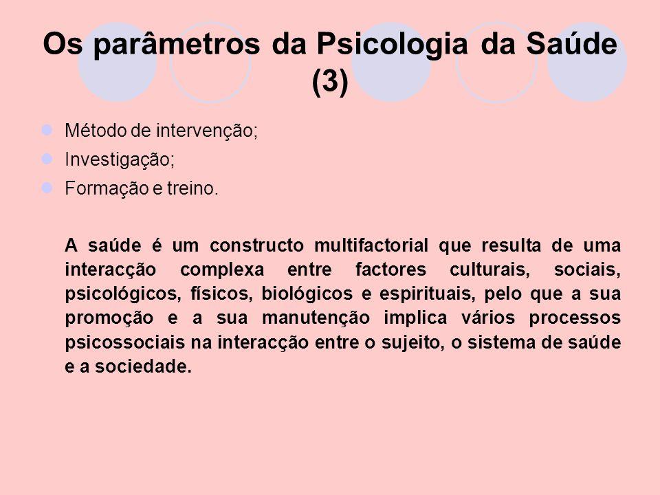 Os parâmetros da Psicologia da Saúde (3)