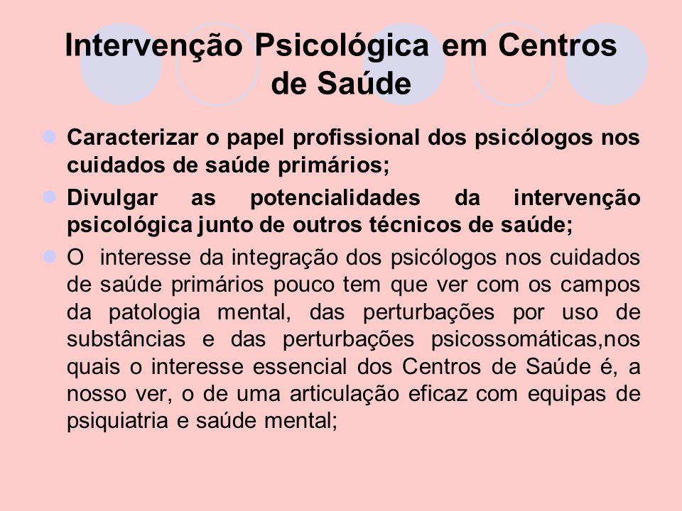 Intervenção Psicológica em Centros de Saúde