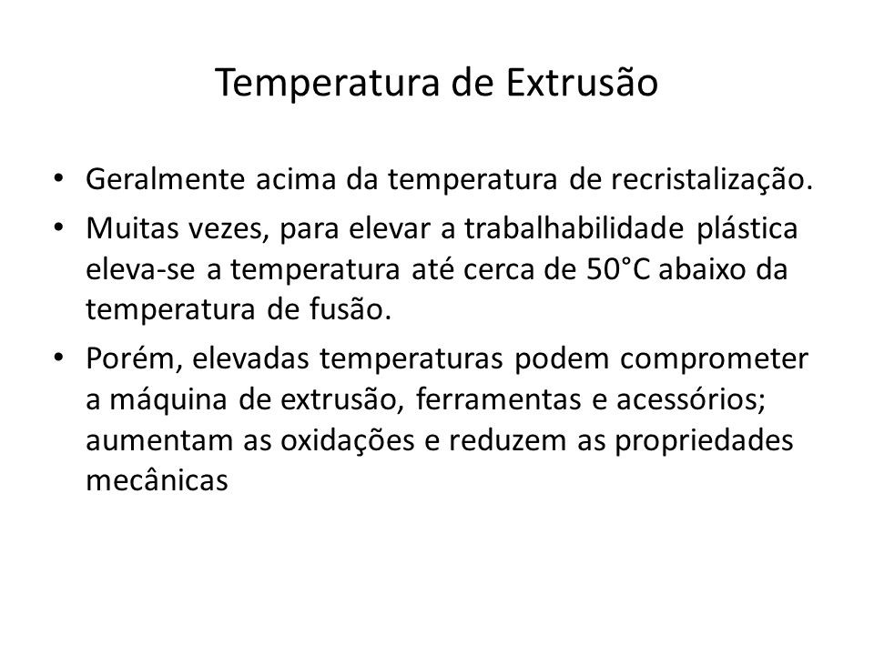 Temperatura de Extrusão