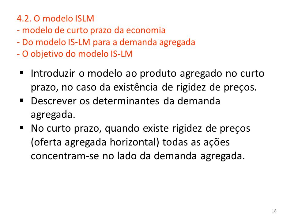 Descrever os determinantes da demanda agregada.
