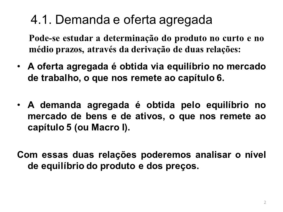 4.1. Demanda e oferta agregada