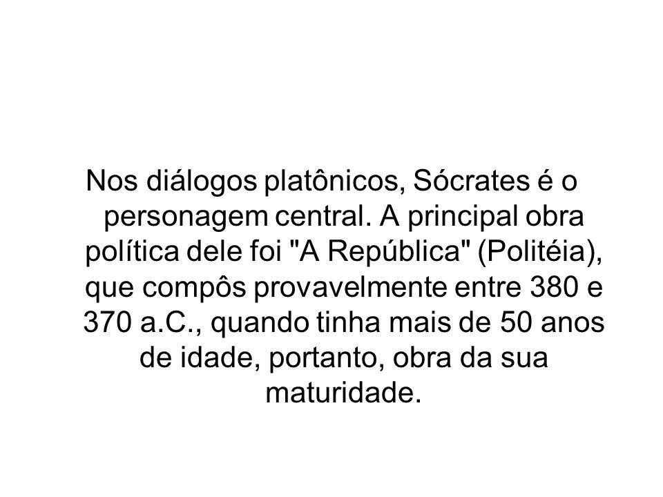 Nos diálogos platônicos, Sócrates é o personagem central