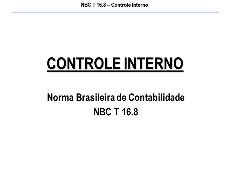 Norma Brasileira de Contabilidade NBC T 16.8