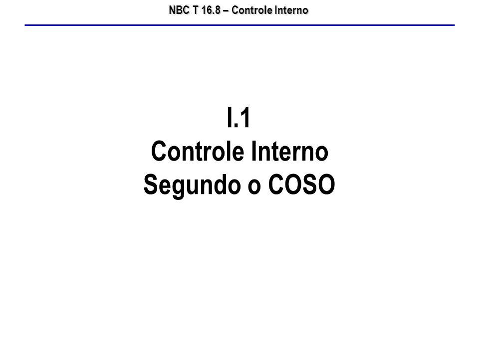 I.1 Controle Interno Segundo o COSO