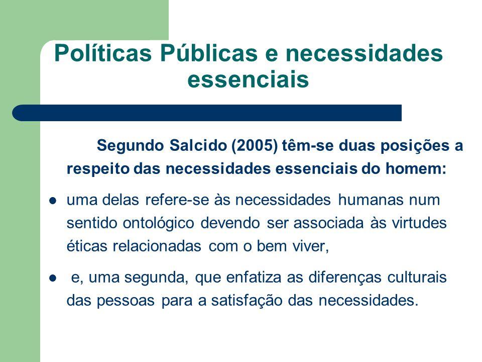 Políticas Públicas e necessidades essenciais