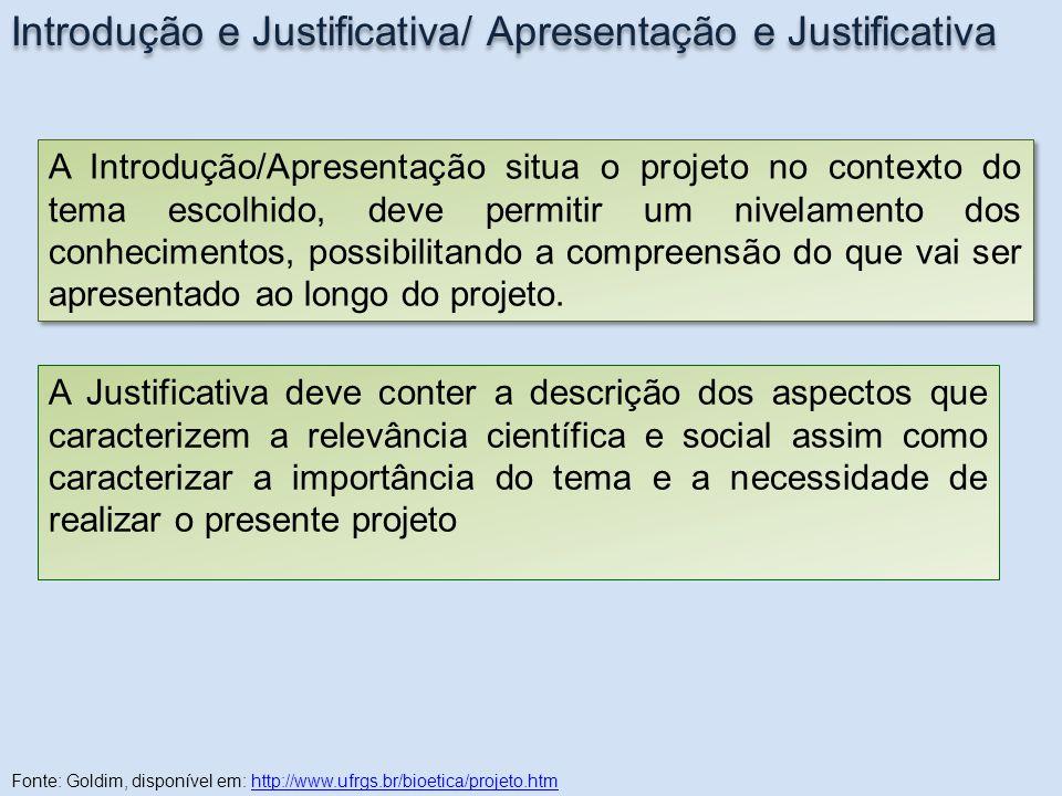 Introdução e Justificativa/ Apresentação e Justificativa