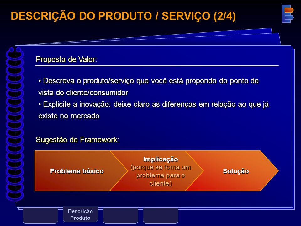DESCRIÇÃO DO PRODUTO / SERVIÇO (2/4)