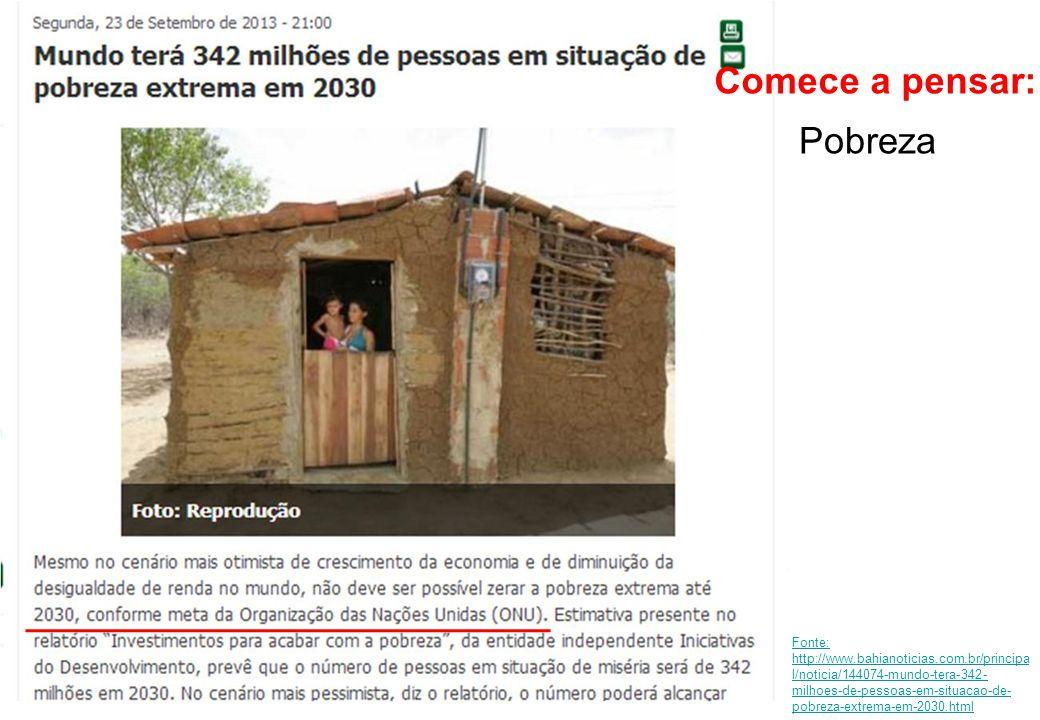 Comece a pensar: Pobreza