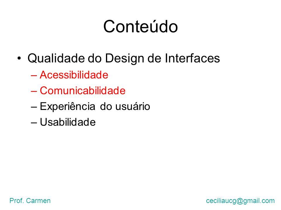 Conteúdo Qualidade do Design de Interfaces Acessibilidade