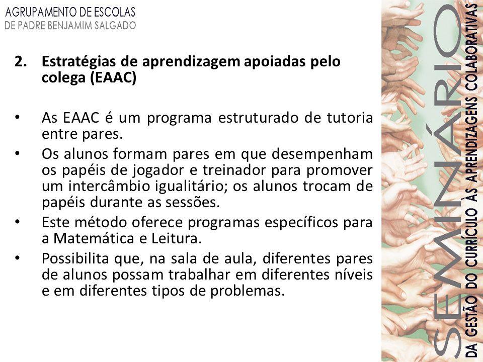 Estratégias de aprendizagem apoiadas pelo colega (EAAC)