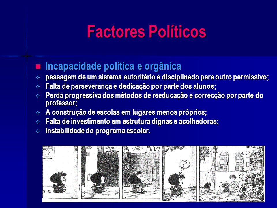 Factores Políticos Incapacidade política e orgânica