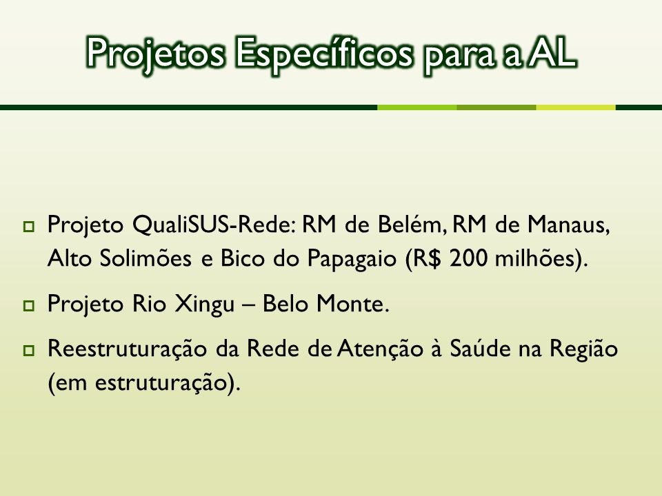 Projetos Específicos para a AL