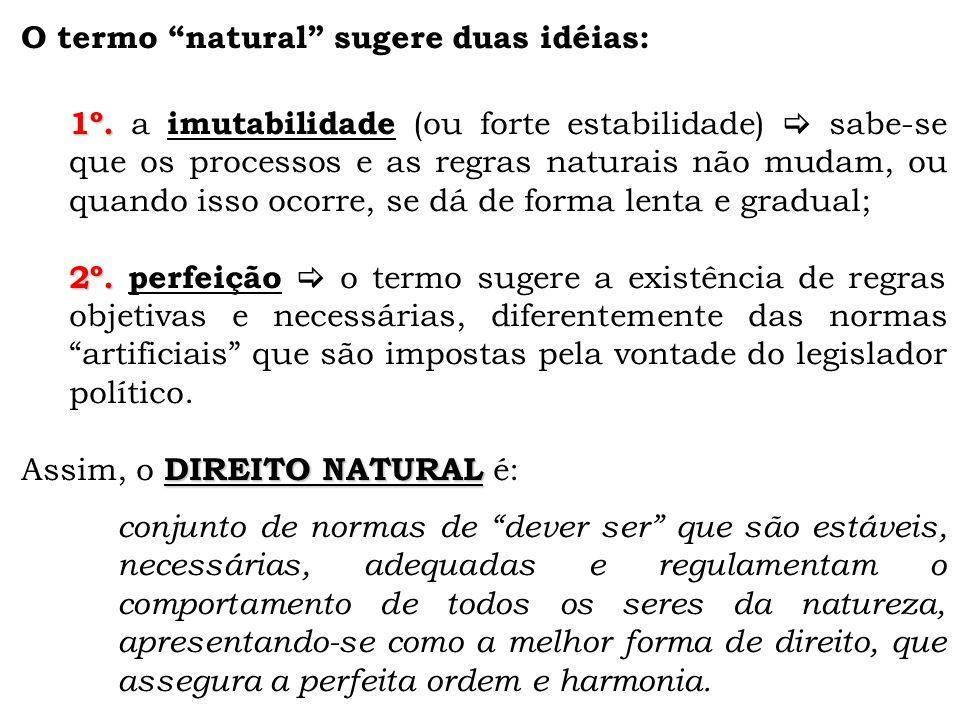 O termo natural sugere duas idéias: