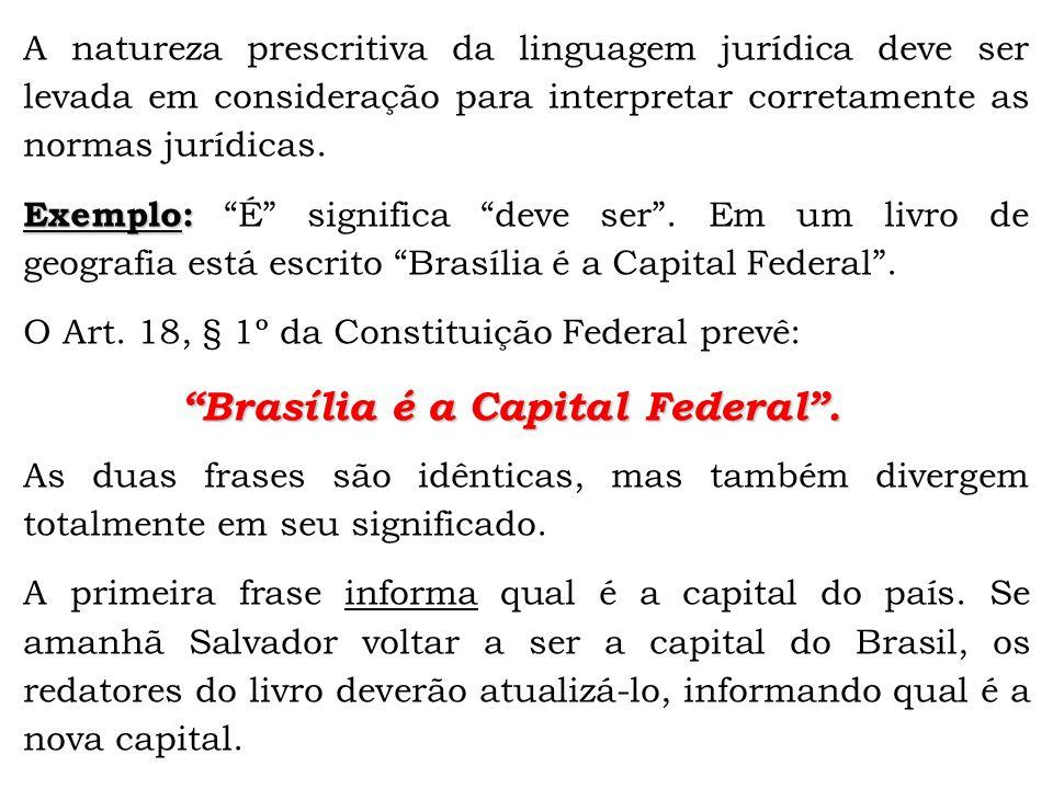 Brasília é a Capital Federal .
