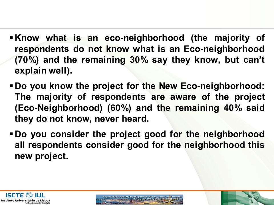 Know what is an eco-neighborhood (the majority of respondents do not know what is an Eco-neighborhood (70%) and the remaining 30% say they know, but can't explain well).