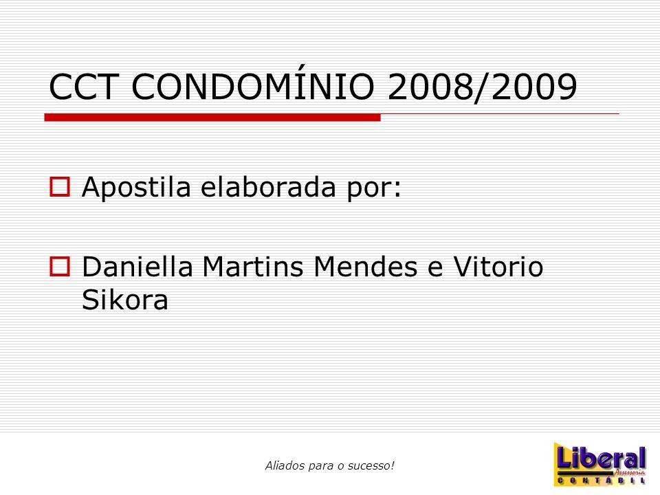 CCT CONDOMÍNIO 2008/2009 Apostila elaborada por: