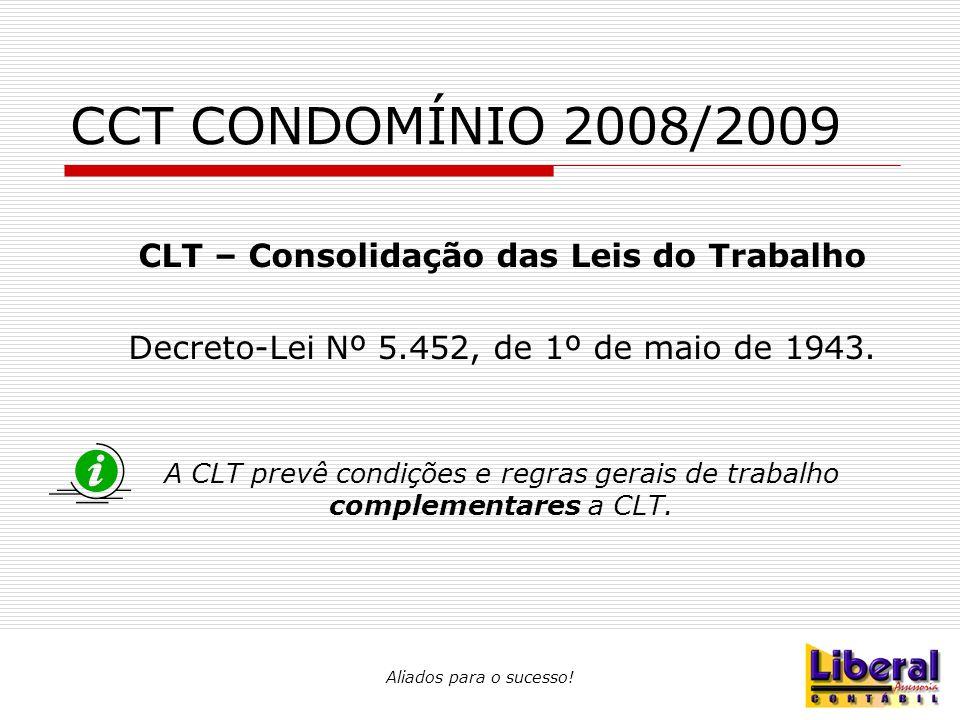 CCT CONDOMÍNIO 2008/2009 CLT – Consolidação das Leis do Trabalho