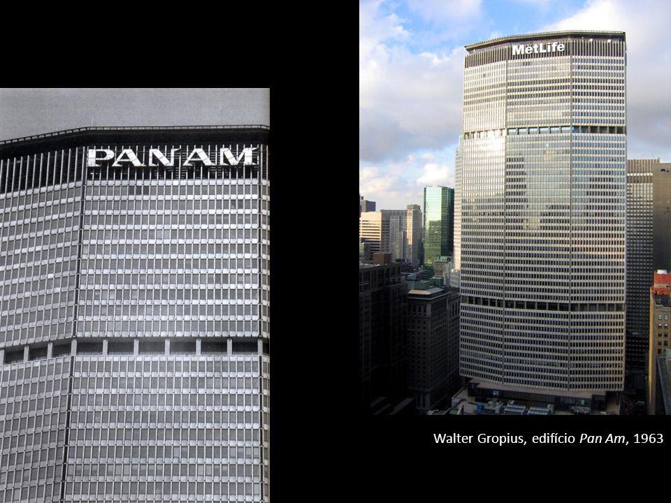 Walter Gropius, edifício Pan Am, 1963