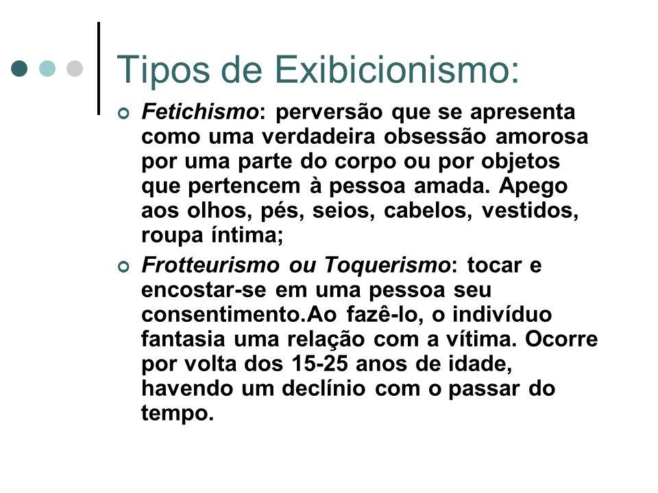 Tipos de Exibicionismo: