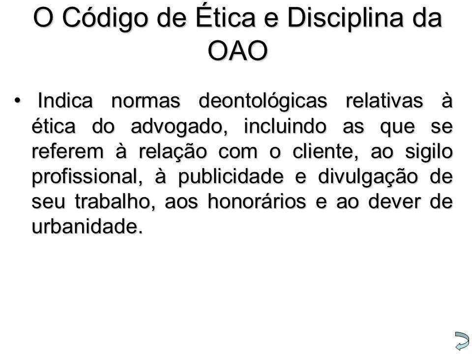 O Código de Ética e Disciplina da OAO