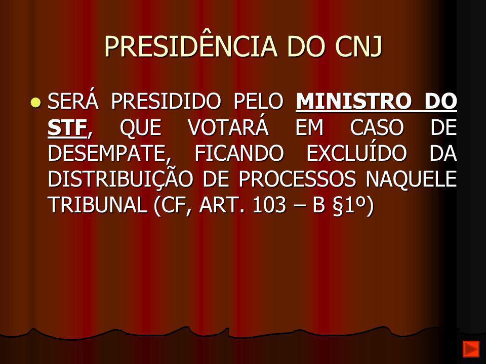 PRESIDÊNCIA DO CNJ