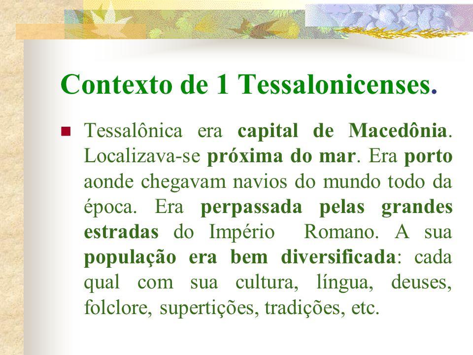 Contexto de 1 Tessalonicenses.