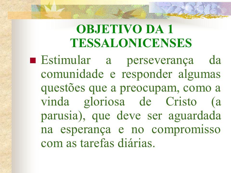 OBJETIVO DA 1 TESSALONICENSES