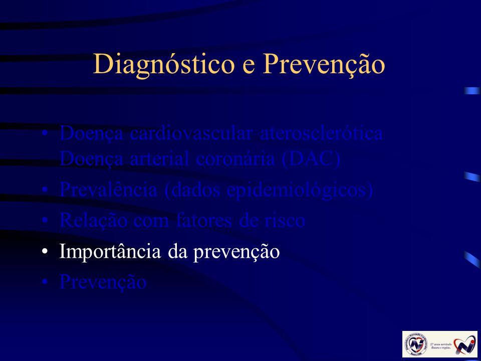 Diagnóstico e Prevenção
