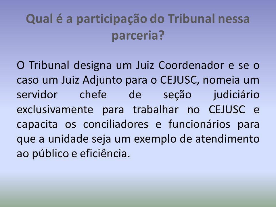 Qual é a participação do Tribunal nessa parceria