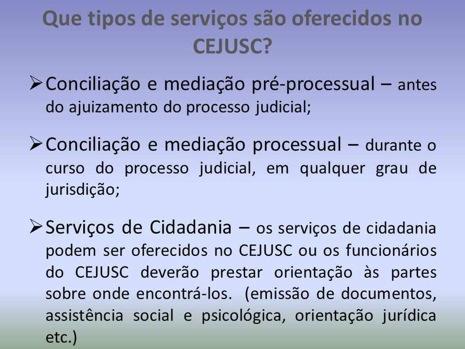 Que tipos de serviços são oferecidos no CEJUSC