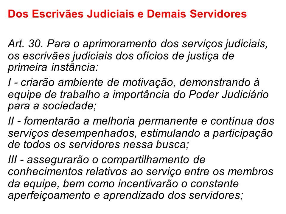 Dos Escrivães Judiciais e Demais Servidores
