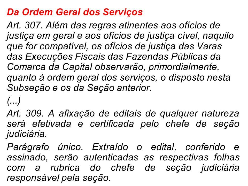 Da Ordem Geral dos Serviços
