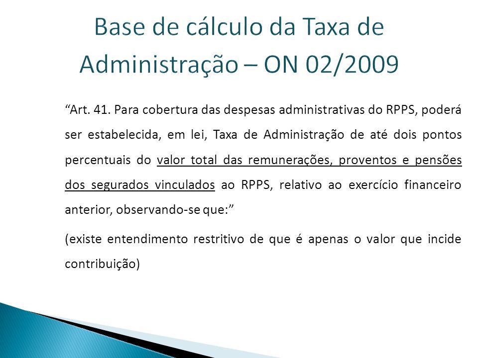 Base de cálculo da Taxa de Administração – ON 02/2009