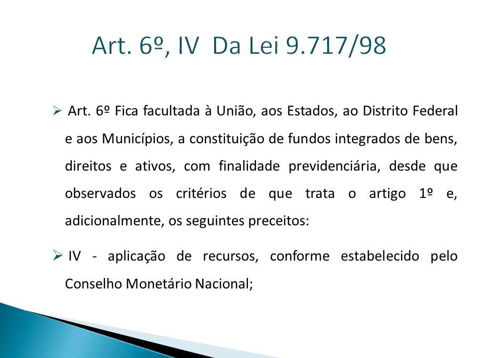Art. 6º, IV Da Lei 9.717/98